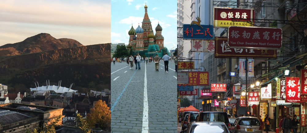 Edinburgh, Moscow and Hong Kong